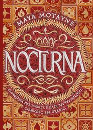 okładka Nocturna, Ebook   Maya Motayne