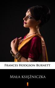 okładka Mała księżniczka, Ebook | Frances Hodgson Burnett