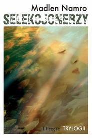 okładka Selekcjonerzy, Ebook | Madlen Namro