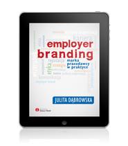 okładka Employer branding. Marka pracodawcy w praktyce, Ebook | Julita Dąbrowska