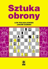 okładka Sztuka obrony, Ebook   Lew Poługajewski, Jakow Damski