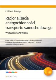okładka Racjonalizacja energochłonności transportu samochodowego, Ebook | Szaruga Elżbieta