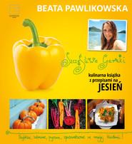 okładka Szczęśliwe garnki. Kulinarne przepisy na jesień, Ebook | Beata Pawlikowska