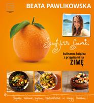 okładka Szczęśliwe garnki. Kulinarne przepisy na zimę, Ebook | Beata Pawlikowska