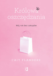 okładka Królowa oszczędzania, Ebook   Cait Flanders