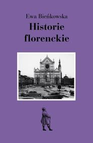 okładka Historie florenckie, Ebook   Ewa Bieńkowska