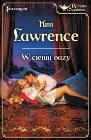 okładka W cieniu oazy, Ebook | Kim Lawrence