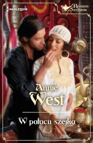 okładka W pałacu szejka, Ebook   Annie West