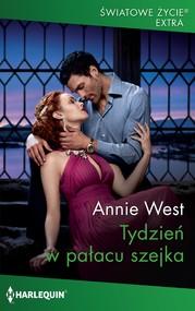 okładka Tydzień w pałacu szejka, Ebook   Annie West