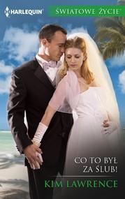 okładka Co to był za ślub, Ebook | Kim Lawrence