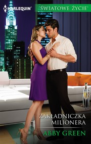 okładka Zakładniczka milionera, Ebook | Abby Green