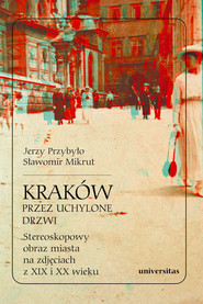 okładka Kraków przez uchylone drzwi., Ebook | Sławomir Mikrut, Jerzy Przybyło