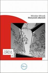 okładka Horyzont zdarzeń, Ebook | Mirosław  Mrozek