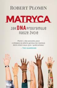 okładka Matryca. Jak DNA programuje nasze życie?, Ebook | Robert Plomin