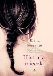 okładka Historia ucieczki, Ebook | Elena Ferrante
