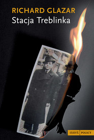 okładka Stacja Treblinka, Ebook | Richard Glazar