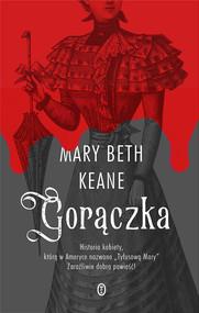 okładka Gorączka, Ebook | Mary Beth Keane