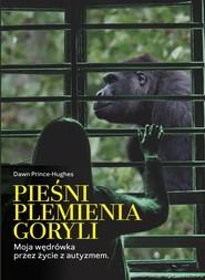 okładka Pieśni plemienia goryli, Ebook | Prince-Hughes Dawn