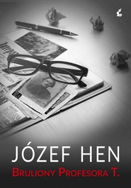 okładka Bruliony Profesora T., Ebook | Józef Hen
