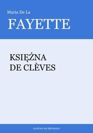 okładka Księżna De Clèves, Ebook | Maria de la Fayette