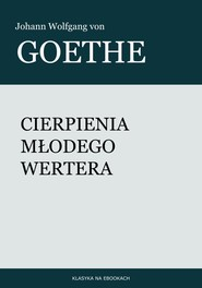 okładka Cierpienia młodego Wertera, Ebook | Johann Wolfgang