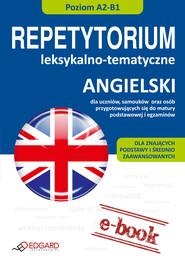okładka Angielski - Repetytorium leksykalno-tematyczne A2-B1, Ebook | autor zbiorowy