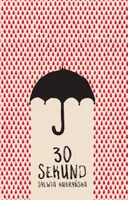 okładka 30 sekund, Ebook | Sylwia  Kubryńska