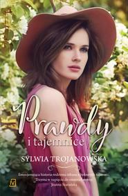 okładka Prawdy i tajemnice, Ebook   Sylwia Trojanowska