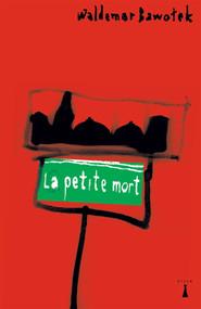 okładka La petite mort, Ebook | Waldemar  Bawołek