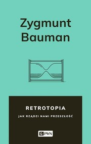 okładka Retrotopia, Ebook | Zygmunt Bauman