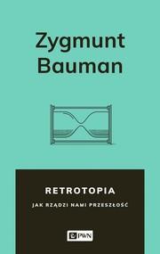 okładka Retrotopia, Ebook | Zygmunt Bauman