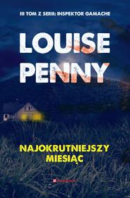 okładka Najokrutniejszy miesiąc. , Ebook | Louise Penny