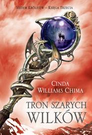 okładka Tron Szarych Wilków, Ebook   Cinda Williams Chima