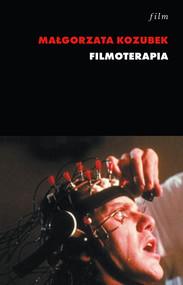okładka Filmoterapia, Ebook | Małgorzata Kozubek