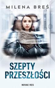 okładka Szepty przeszłości, Ebook | Milena Breś