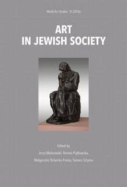 okładka Art in Jewish society, Ebook | Renata  Piątkowska, Jerzy Malinowski, Małgorzata  Stolarska-Fronia, Tamara  Sztyma