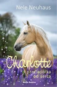 okładka Charlotte i przyjaciółka od serca, Ebook | Nele Neuhaus