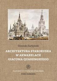 okładka Architektura staroruska w akwarelach Giacoma Quarenghiego, Ebook | Dominik  Ziarkowski