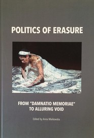"okładka Politics of erasure. From ""damnatio memoriae"" to alluring void, Ebook 