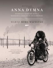 okładka Warto mimo wszystko, Ebook   Anna Dymna, Wojciech Szczawiński