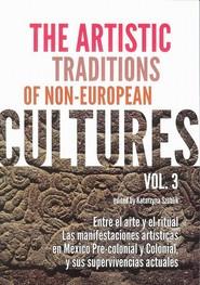 okładka The Artistic Traditions of Non-European Cultures vol 3, Ebook | Katarzyna  Szoblik