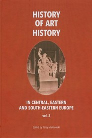 okładka History of art history in central eastern and south-eastern Europe vol. 2, Ebook | Jerzy Malinowski