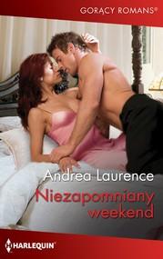okładka Niezapomniany weekend, Ebook | Andrea Laurence