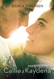okładka Rozstrzygnięcie Callie i Kaydena, Ebook | Jessica Sorensen