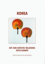 okładka Korea art and artistic relations with Europe, Ebook | Agnieszka  Kluczewska-Wójcik