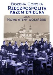 okładka Rzeczpospolita Krzemieniecka, Ebook | Gorska Bożena