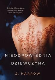 okładka Nieodpowiednia dziewczyna, Ebook | Harrow J.