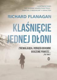 okładka Klaśnięcie jednej dłoni, Ebook | Richard Flanagan