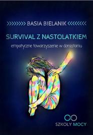 okładka Survival z nastolatkiem, Ebook | Basia Bielanik