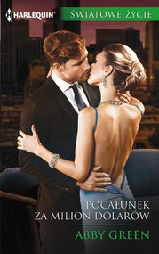 okładka Pocałunek za milion dolarów, Ebook | Abby Green